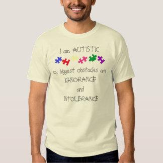 I am AUTISTIC T Shirt