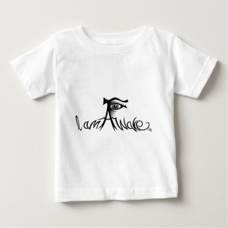 I Am Awake Baby T-Shirt