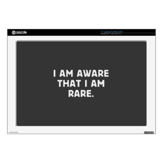 I am aware, that I am rare. Skin For Laptop