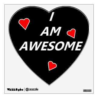 I Am Awesome black white and red wall decal