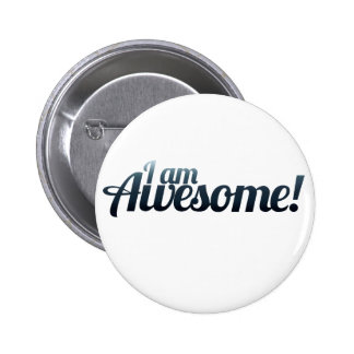I am AWESOME Buttons