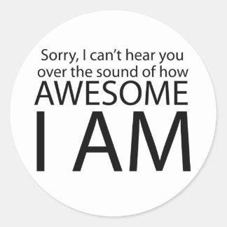 I am awesome classic round sticker
