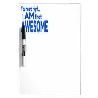 I am Awesome in Blue Dry-Erase Board