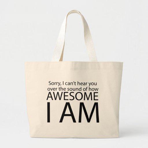 I am awesome jumbo tote bag