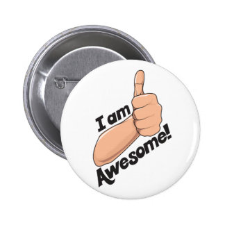 I am Awesome Pinback Button
