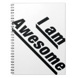 I am Awesome Spiral Note Books