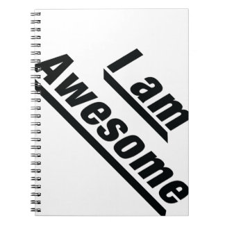 I am Awesome Spiral Notebook