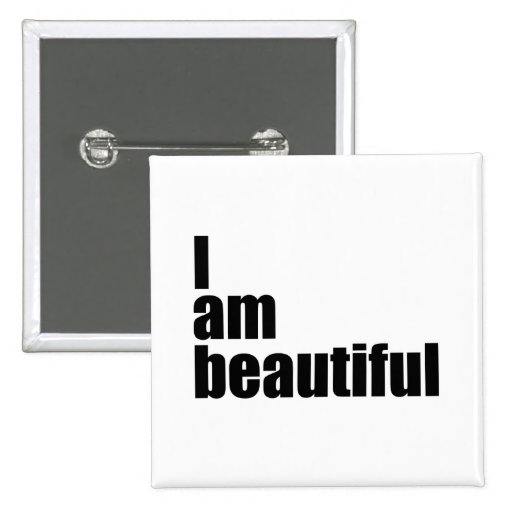 I am beautiful 2 inch square button