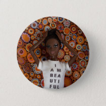 I am beautiful button - Nzinga