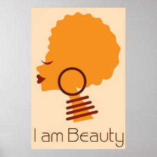 I Am Beauty Natural Hair Poster at Zazzle