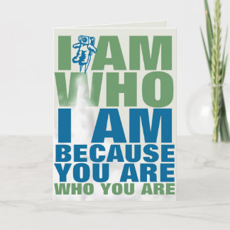 I am because you are thank you card