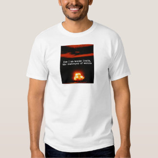 I am become death, the destroyer of worlds T-Shirt