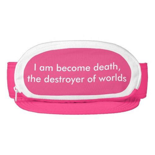 I am become death the destroyer of worlds visor