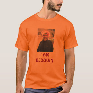 I am Bedouin T-Shirt