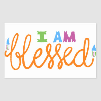 I Am Blessed (Original Typography) Rectangular Sticker