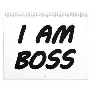 I Am Boss Calendar