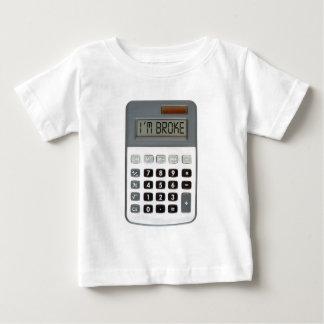 I am broke baby T-Shirt