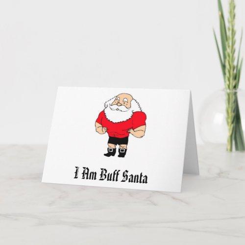 I Am Buff Santa Holiday Card