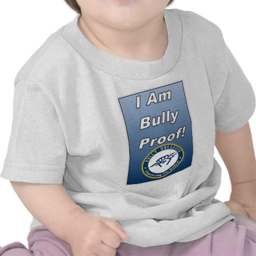 I am Bully Proof Anti Bully Clothing Shirts
