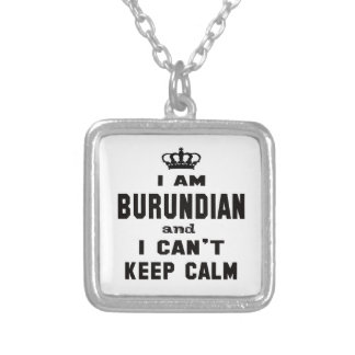 I am Burundian and i can't keep calm Square Pendant Necklace