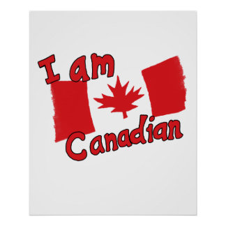 I am Canadian Poster
