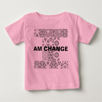 I am Change  - Infant's Baby T-Shirt