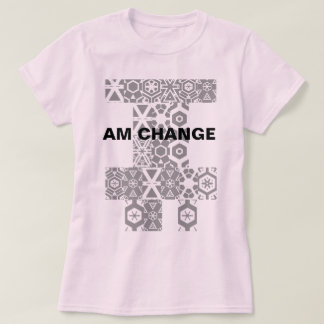 I am Change - LTW T-Shirt