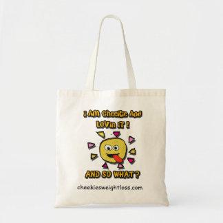 I am cheekie and lovin it tote bag