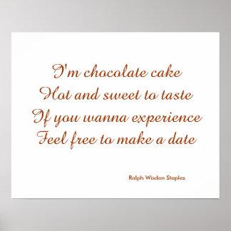 I am chocolate cake posters