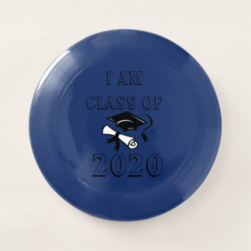 I Am Class Of 2020 Frisbee