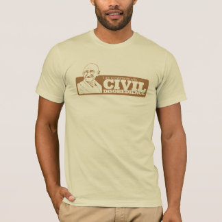 I am comfortable with civil disobedience (Unisex) T-Shirt