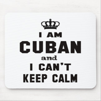 I am Cuban and i can't keep calm Mouse Pad
