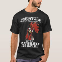 I Am Currently Unsupervised I Know It Freaks Me Ou T-Shirt