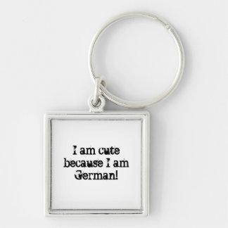 I am cute because I am German! Keychain