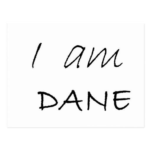 I am DANE.jpg Postcard