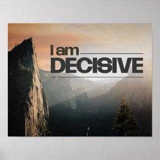 I Am Decisive Poster