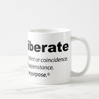 i_am_deliberate coffee mug