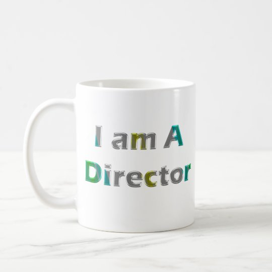 I am Director Coffee Mug