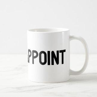 I Am Disappoint Coffee Mug