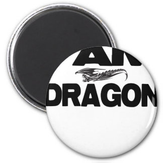 I Am Dragon Refrigerator Magnet
