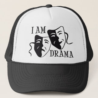 I am drama black trucker hat