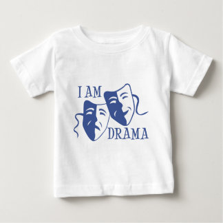 I am drama blue baby T-Shirt