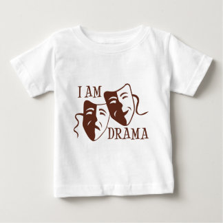 I am drama brown baby T-Shirt
