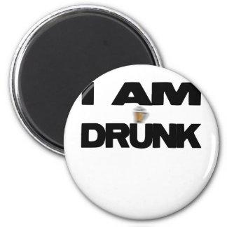 I Am Drunk 2 Inch Round Magnet