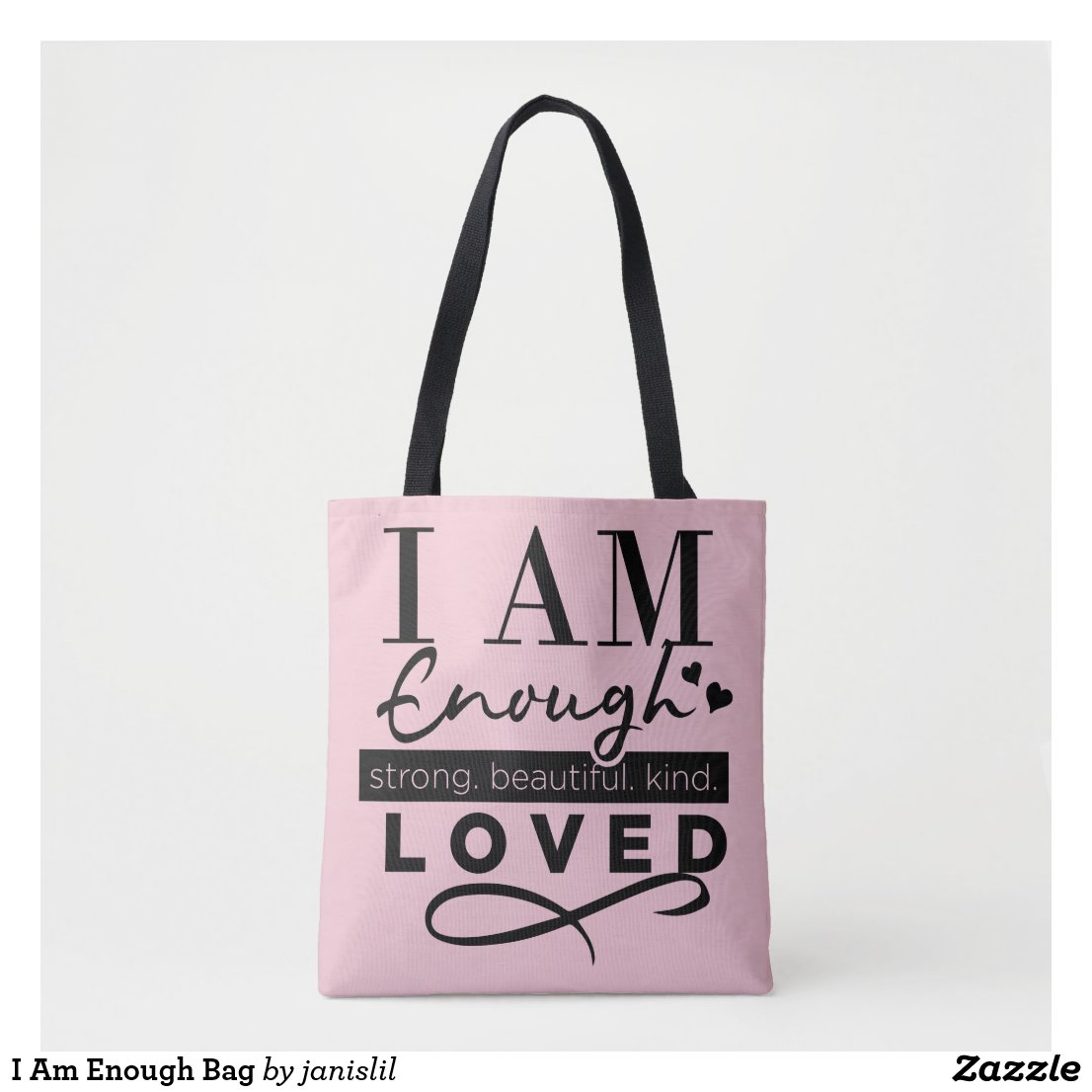 I Am Enough Bag
