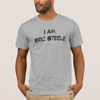 I am Eric Steele T-Shirt