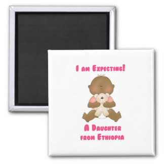 I am Expecting A Daughter from Ethiopia 2 Inch Square Magnet
