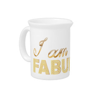 I am Fabulous Beverage Pitcher