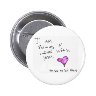 i AM FALLiNG iN LOVE WiTH YOU HEARt SOUL Pinback Button