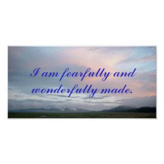 I am fearfully and wonderfully made poster. poster